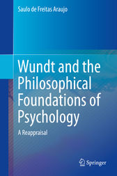 Wundt and the Philosophical Foundations of Psychology by Saulo de Freitas Araujo