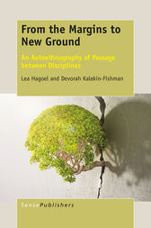 From the Margins to New Ground by Lea Hagoel