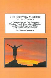The Recovery Ministry of the Church by David M. Calhoun