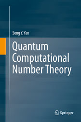 Quantum Computational Number Theory by Song Y. Yan