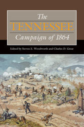 The Tennessee Campaign of 1864 by Steven E. Woodworth