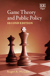 Game Theory and Public Policy by Roger A. McCain