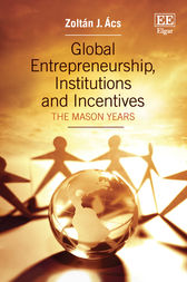 Global Entrepreneurship, Institutions and Incentives by Zoltán J. Ács