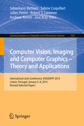 Computer Vision, Imaging and Computer Graphics - Theory and Applications by Sebastiano Battiato