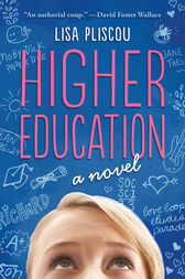 Higher Education by Lisa Pliscou