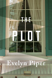 The Plot by Evelyn Piper
