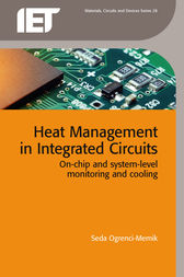 Heat Management in Integrated Circuits by Seda Ogrenci-Memik