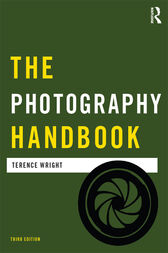 The Photography Handbook by Terence Wright