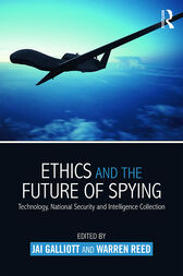 Ethics and the Future of Spying by Jai Galliott