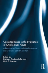 Contested Issues in the Evaluation of Child Sexual Abuse by Kathleen Coulborn Faller