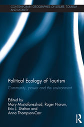 Political Ecology of Tourism by Mary Mostafanezhad