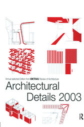 Architectural Details 2003 by Detail Magazine