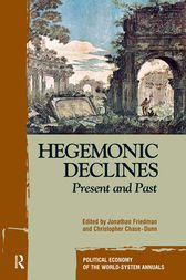 Hegemonic Decline by Jonathan Friedman