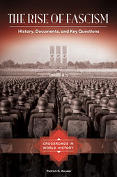 The Rise of Fascism: History, Documents, and Key Questions by Patrick Zander
