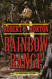 Rainbow Range by Robert J. Horton
