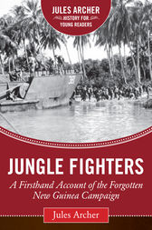 Jungle Fighters by Jules Archer