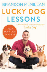 Lucky Dog Lessons by Brandon McMillan