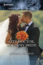 City Doctor, Country Bride by Abigail Gordon