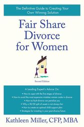 Fair Share Divorce for Women, Second Edition by Kathleen A. Miller