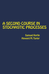A Second Course in Stochastic Processes by Samuel Karlin