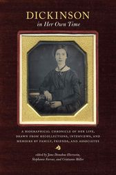 Dickinson in Her Own Time by Jane Donahue Eberwein