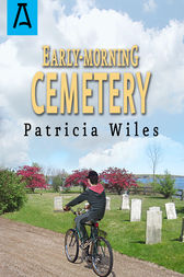Early-Morning Cemetery by Patricia Wiles