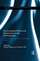 Environmental Politics and Governance in the Anthropocene by Philipp Pattberg