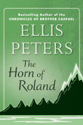 The Horn of Roland by Ellis Peters