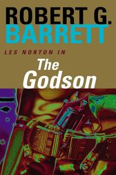 The Godson: A Les Norton Novel 4 by Robert Barrett