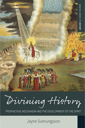 Divining History by Jayne Svenungsson