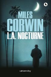 L.A. nocturne by Miles Corwin