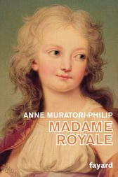 Madame Royale by Anne Muratori-Philip