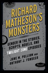 Richard Matheson's Monsters by June M. Pulliam