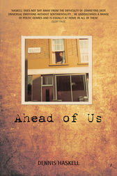 Ahead of Us by Dennis Haskell