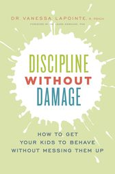 Discipline Without Damage by Vanessa Lapointe