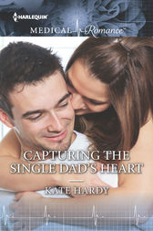Capturing the Single Dad's Heart by Kate Hardy