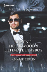 Taming Hollywood's Ultimate Playboy by Amalie Berlin