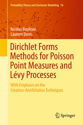 Dirichlet Forms Methods for Poisson Point Measures and Lévy Processes by Nicolas Bouleau
