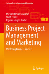Business Project Management and Marketing by Michael Kleinaltenkamp