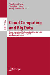 Cloud Computing and Big Data by Weizhong Qiang