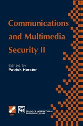 Communications and Multimedia Security II by Patrick Horster