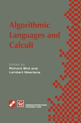Algorithimic Languages and Calculi by Richard Bird