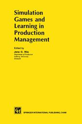 Simulation Games and Learning in Production Management by Jens O. Riis