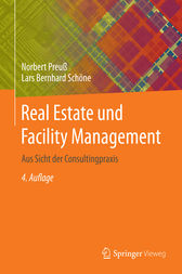 Real Estate und Facility Management by Norbert Preuß