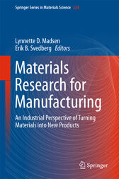 Materials Research for Manufacturing by Lynnette D Madsen