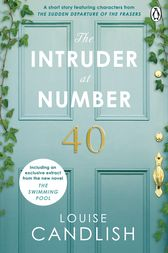 The Intruder at Number 40 by Louise Candlish