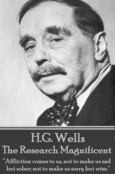 The Research Magnificent by H.G. Wells