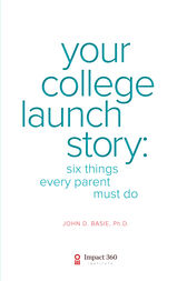Your College Launch Story by John Basie