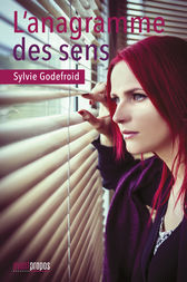 L'anagramme des sens by Sylvie Godefroid