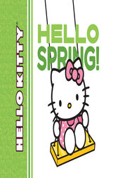 Hello Kitty, Hello Spring! by Jean Hirashima